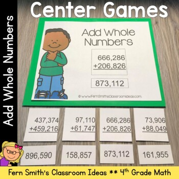 4th Grade Go Math 1.6 Add Whole Numbers Center Games