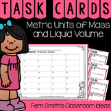 4th Grade Go Math 12.7 Metric Units of Mass and Liquid Volume Task Cards