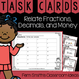 4th Grade Go Math 9.4 Relate Fractions, Decimals, and Money Task Cards