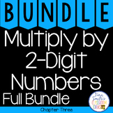4th Grade Go Math Chapter 3 Multiply by 2-Digit Numbers Bundle