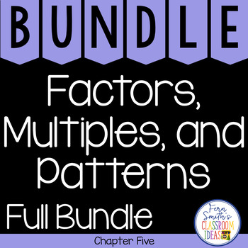 4th Grade Go Math Chapter 5 Factors, Multiples, and Patterns Bundle