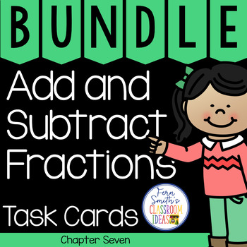 4th Grade Go Math Chapter 7 Add and Subtract Fractions Task Cards Bundle