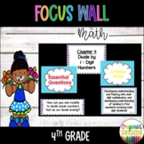 4th Grade Go Math Focus Wall (entire year)