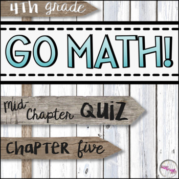 4th Grade Go Math Mid-Chapter Quiz - Chapter 5