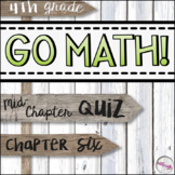 4th Grade Go Math Mid-Chapter Quiz - Chapter 6