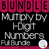 4th Grade Go Math Chapter 2 Multiply by 1-Digit Numbers Bundle