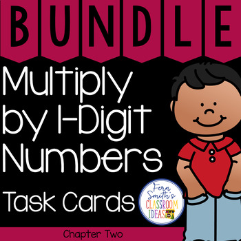 4th Grade Go Math Chapter 2 Multiply by 1-Digit Numbers Task Cards Bundle