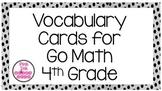 4th Grade Go Math Vocabulary Word Wall Cards