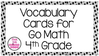 4th Grade Go Math Vocabulary Word Wall Cards