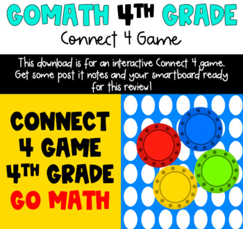 4th Grade Go Math! Connect 4 Game (Spiral Review)