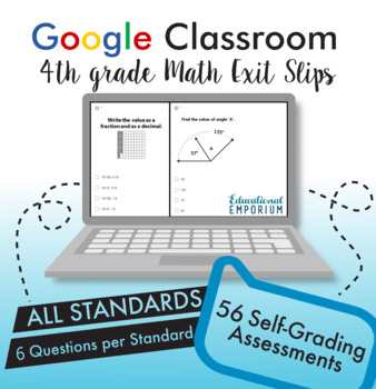 4th Grade Google Classroom Math Exit Slips, Auto-Graded Exit Tickets, Digital