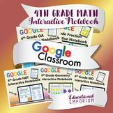 4th Grade Google Classroom Math Interactive Notebook, Digital: All Standards