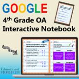 4th Grade Google Classroom Math Interactive Notebook, Digital: OA Domain