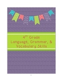 4th Grade Core Language, Grammar, and Vocabulary Skills