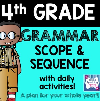 4th Grade Grammar Scope & Sequence with Daily Activities a