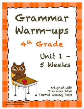4th Grade Grammar Warm-ups - UNIT 1 - Aligned with Treasures AIMS Format Tests