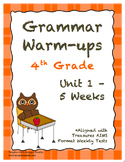 4th Grade Grammar Warm-ups - UNIT 1 - Aligned with Treasur