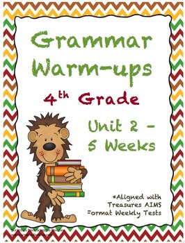 4th Grade Grammar Warm-ups - UNIT 2 - Aligned with Treasures AIMS Format Tests