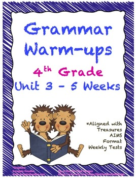 4th Grade Grammar Warm-ups - UNIT 3 - Aligned with Treasures AIMS Format Tests