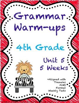 4th Grade Grammar Warm-ups - UNIT 5 - Aligned with Treasur
