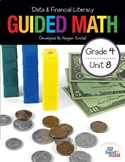 4th Grade Guided Math Data, Graphs, and Personal Finance