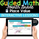 4th Grade Math Place Value 4.NBT.1 4.NBT.2 -Google Classroom