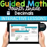 4th Grade Math Decimals 4.NF.5 4.NF.6 4.NF.7 -Google Classroom