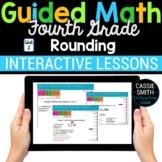 4th Grade Math Rounding 4.NBT.3 -Google Classroom