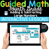 4th Grade Math Addition and Subtraction 4.NBT.4 -Google Classroom