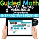 4th Grade Math Multiplication as Comparisons 4.OA.1 4.OA.2