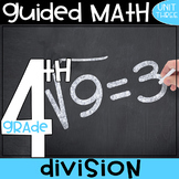 4th Grade Guided Math - Division