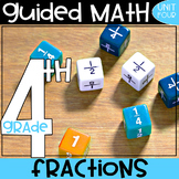 4th Grade Guided Math - Fractions