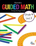 Guided Math Fourth Grade Unit 7: Geometry