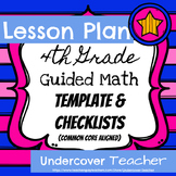 4th Grade Guided Math Lesson Plan Template & Checklists {Editable}