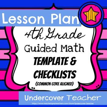 4th Grade Guided Math Lesson Plan Template & Checklists {E