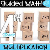 4th Grade Guided Math - Multiplication