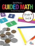 Guided Math Fourth Grade Unit 9: Spiral Review