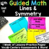4th Grade Guided Math -Unit 12 Lines and Symmetry