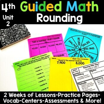4th Grade Guided Math -Unit 2 Rounding