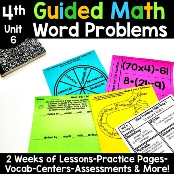 4th Grade Guided Math -Unit 6 Word Problems