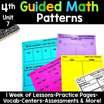 4th Grade Guided Math -Unit 7 Patterns
