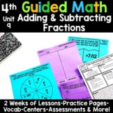 4th Grade Guided Math -Unit 9 Adding and Subtracting Fractions