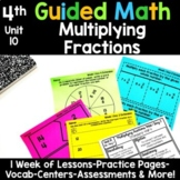 4th Grade Guided Math -Unit 10 Multiplying Fractions