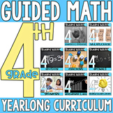 4th Grade Guided Math Yearlong Curriculum Bundle