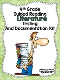 4th Grade Guided Reading Literature Testing and Documentation Kit