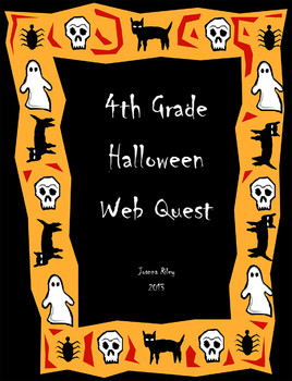 4th Grade Halloween Web Quest and Essay