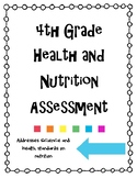 4th Grade Health and Nutrition Assessment
