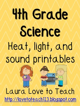 Worksheets Heat Light And Sound Worksheets For 4th Grade 4th grade heat light and by laura love to teach teachers sound printables