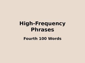 4th Grade High Frequency Phrases PowerPoint Slideshow