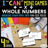 4th Grade I CAN Mini Math Games | Addition Subtraction Mul